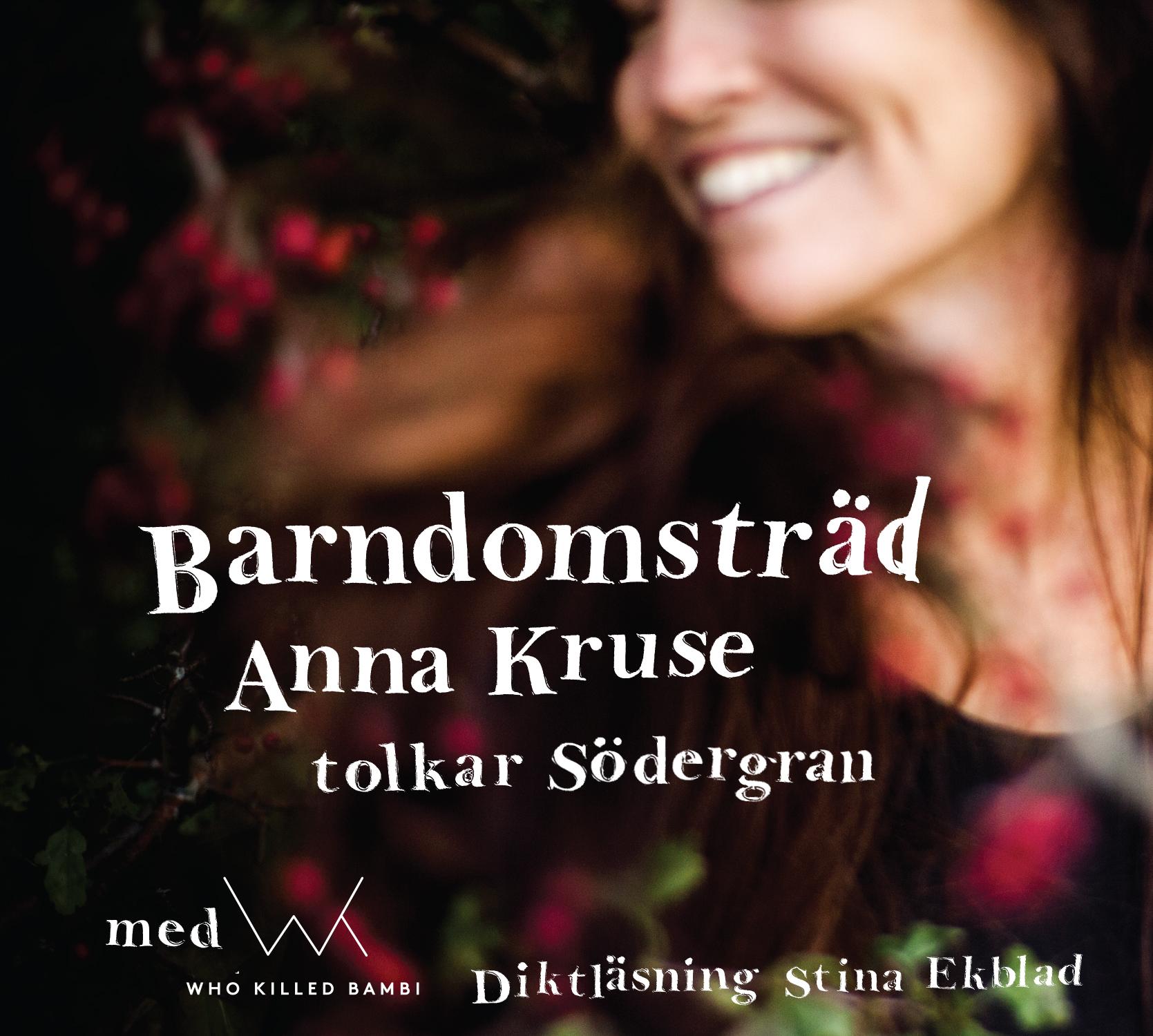 Albummet Barndomsträd med Anna Kruse